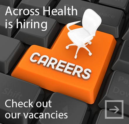 Across Health is hiring. Check out our vacancies