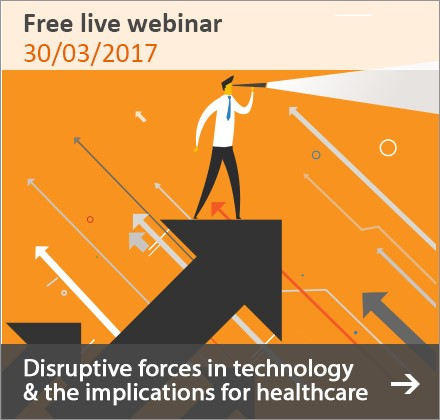 Upcoming Webinar: Disruptive forces in technology and the implications for healthcare